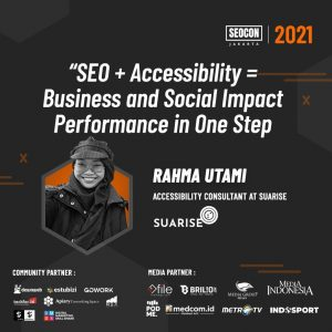 Poster Seocon sesi Suarise: SEO + Accessibility = Business and Social Impact Performance in One Step